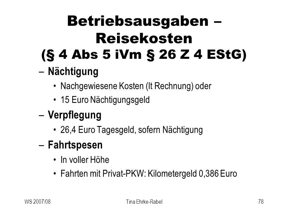 Betriebsausgaben – Reisekosten (§ 4 Abs 5 iVm § 26 Z 4 EStG)