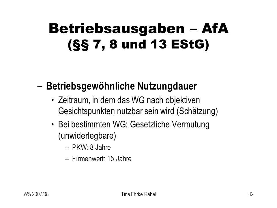 Betriebsausgaben – AfA (§§ 7, 8 und 13 EStG)