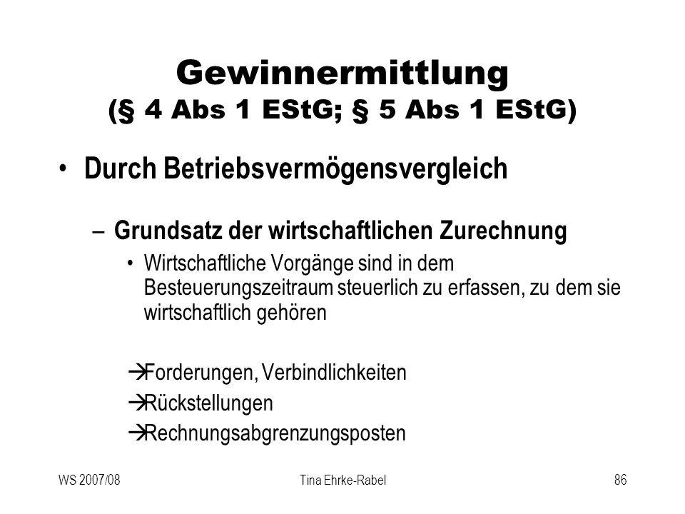 Gewinnermittlung (§ 4 Abs 1 EStG; § 5 Abs 1 EStG)