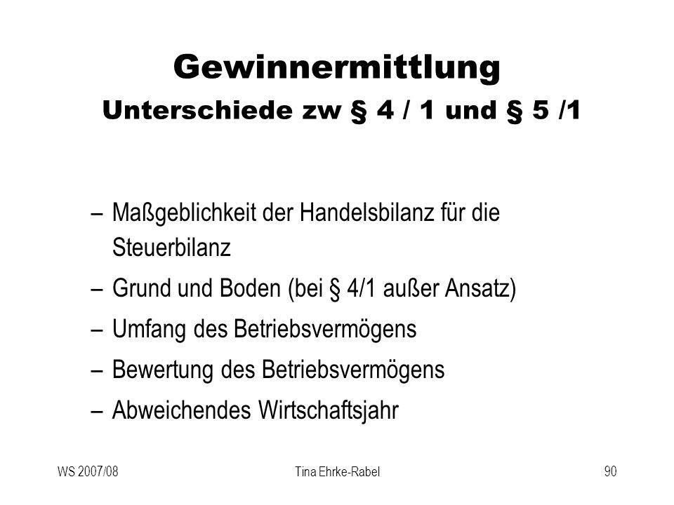 Gewinnermittlung Unterschiede zw § 4 / 1 und § 5 /1