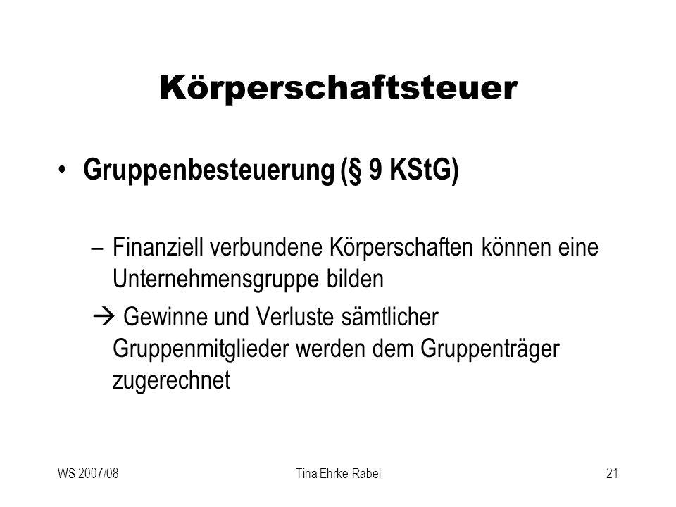 Körperschaftsteuer Gruppenbesteuerung (§ 9 KStG)