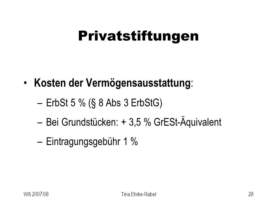 Privatstiftungen Kosten der Vermögensausstattung: