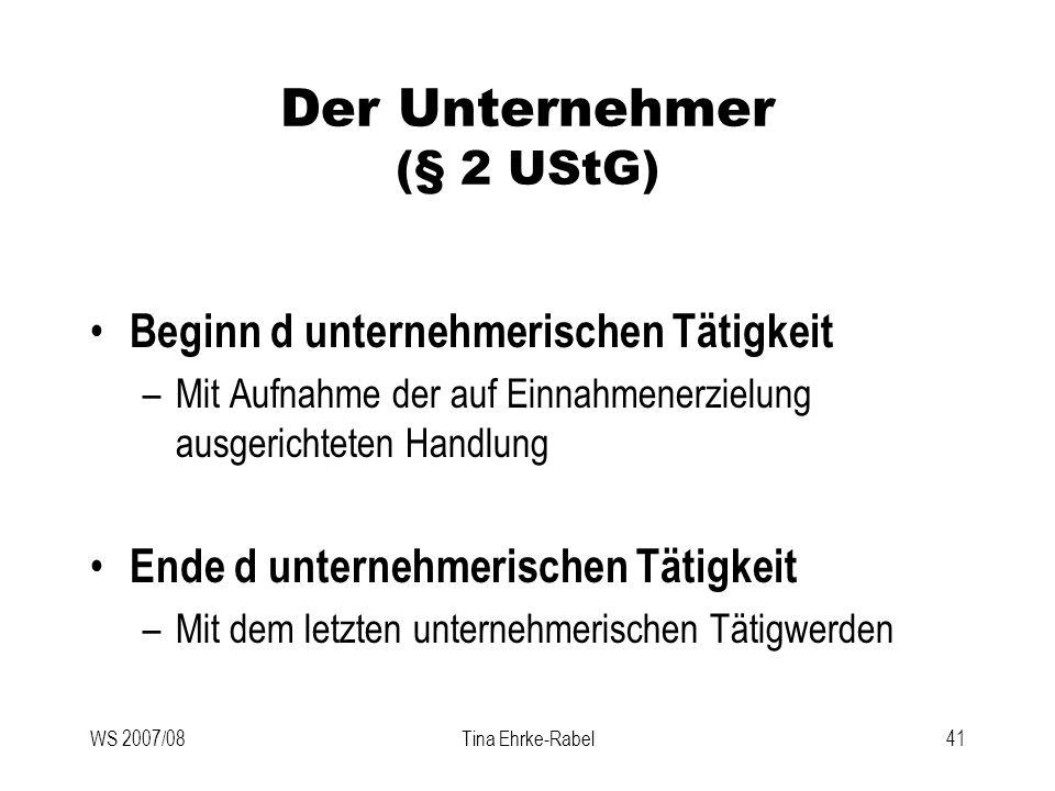 Der Unternehmer (§ 2 UStG)