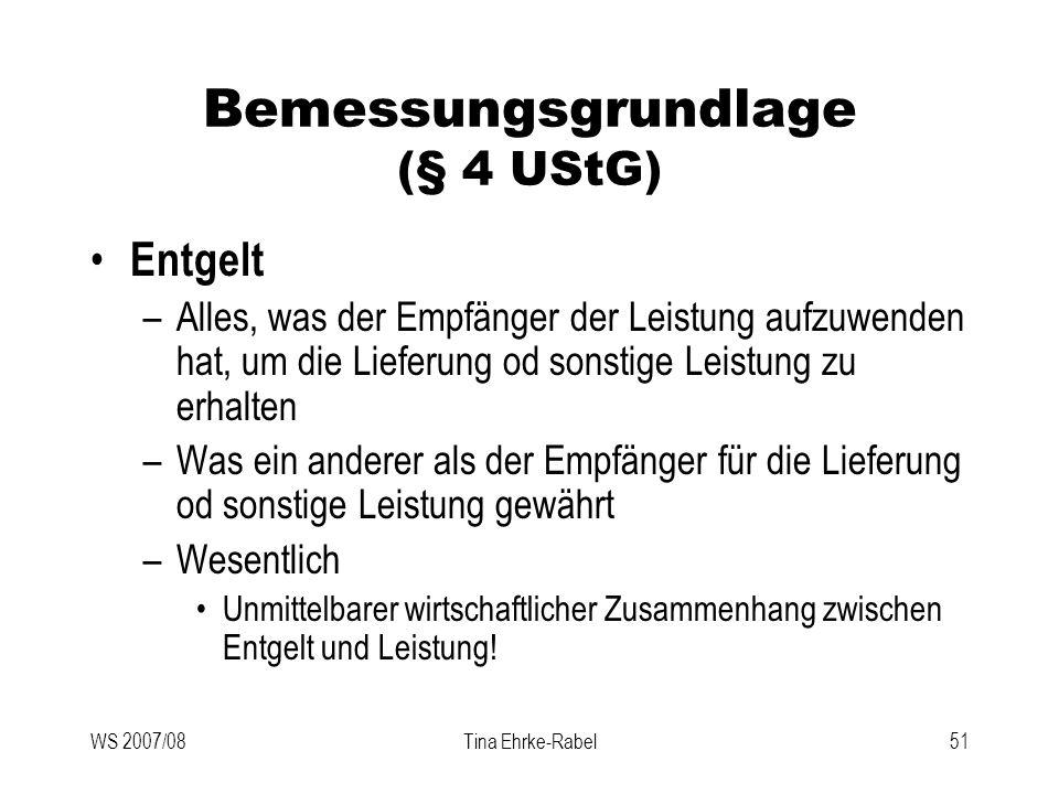 Bemessungsgrundlage (§ 4 UStG)