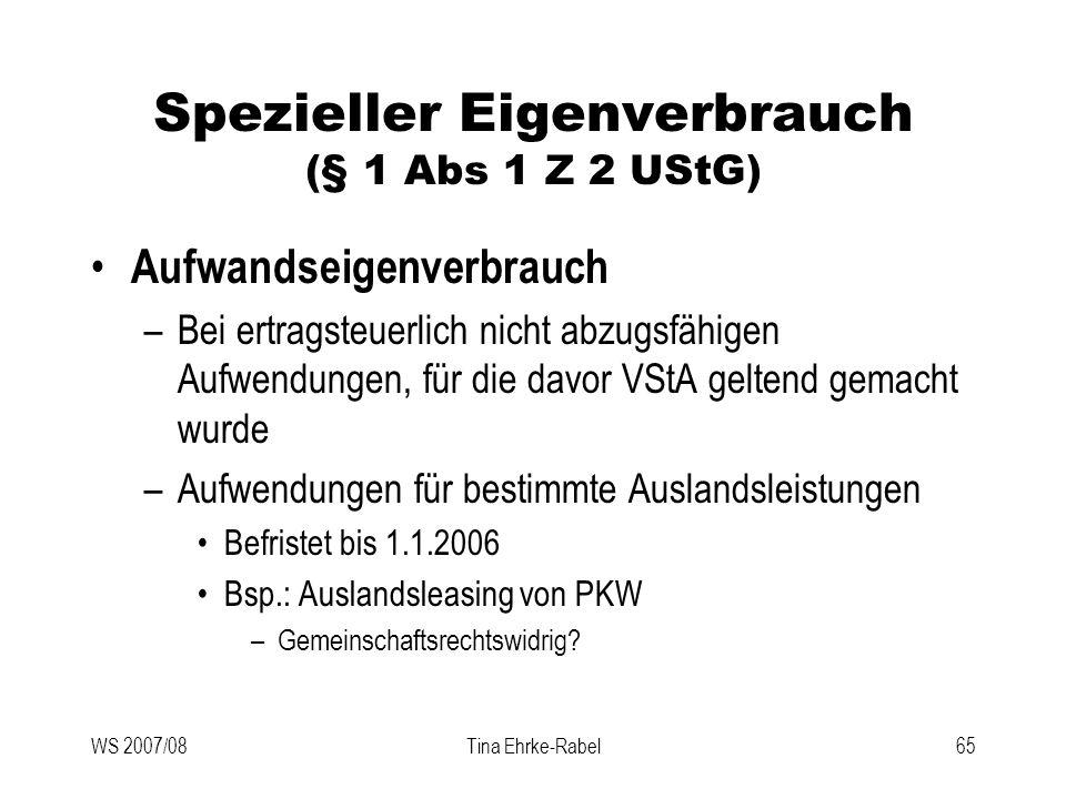 Spezieller Eigenverbrauch (§ 1 Abs 1 Z 2 UStG)