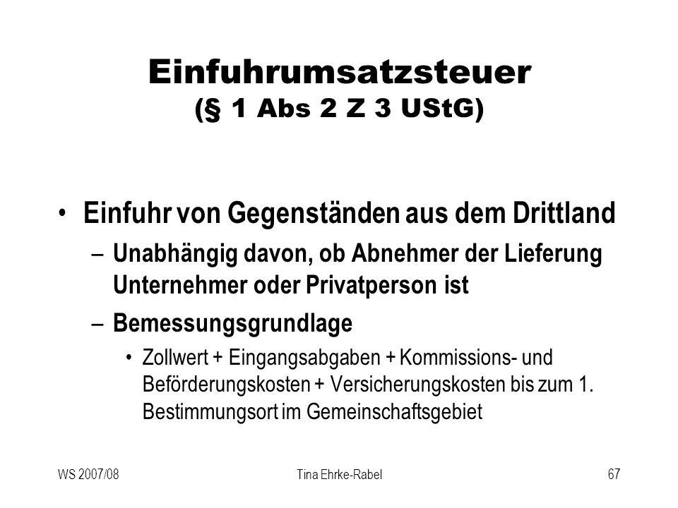 Einfuhrumsatzsteuer (§ 1 Abs 2 Z 3 UStG)