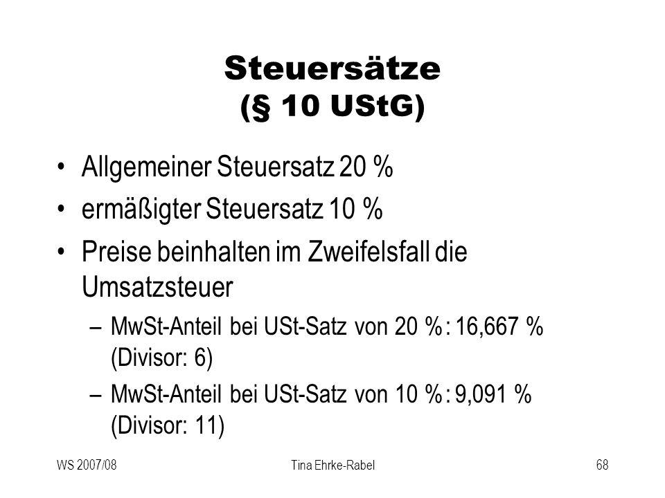 Steuersätze (§ 10 UStG) Allgemeiner Steuersatz 20 %