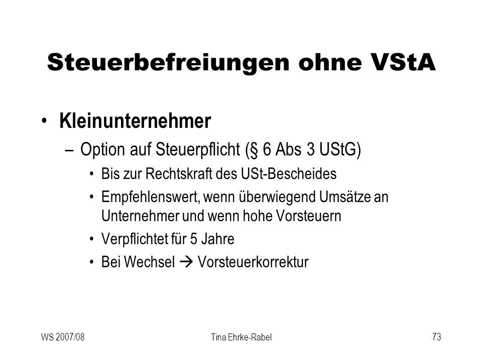 Steuerbefreiungen ohne VStA