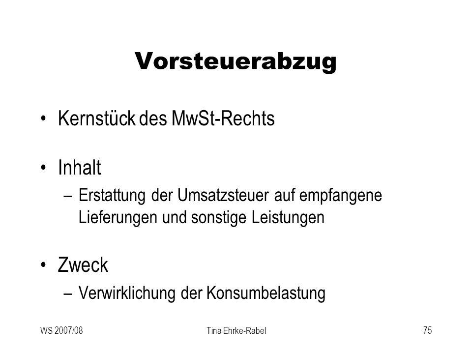 Vorsteuerabzug Kernstück des MwSt-Rechts Inhalt Zweck