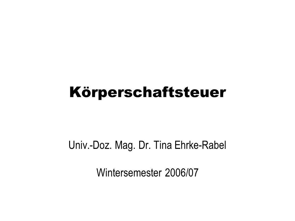 Univ.-Doz. Mag. Dr. Tina Ehrke-Rabel Wintersemester 2006/07