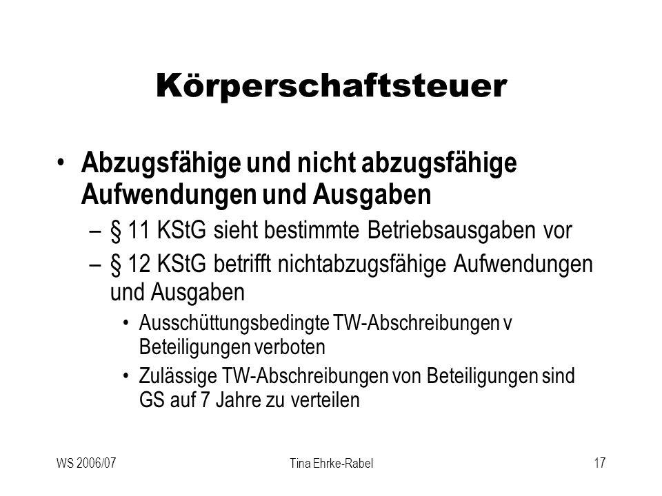 Körperschaftsteuer Abzugsfähige und nicht abzugsfähige Aufwendungen und Ausgaben. § 11 KStG sieht bestimmte Betriebsausgaben vor.