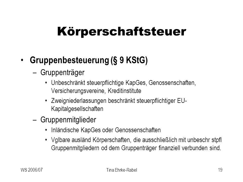 Körperschaftsteuer Gruppenbesteuerung (§ 9 KStG) Gruppenträger