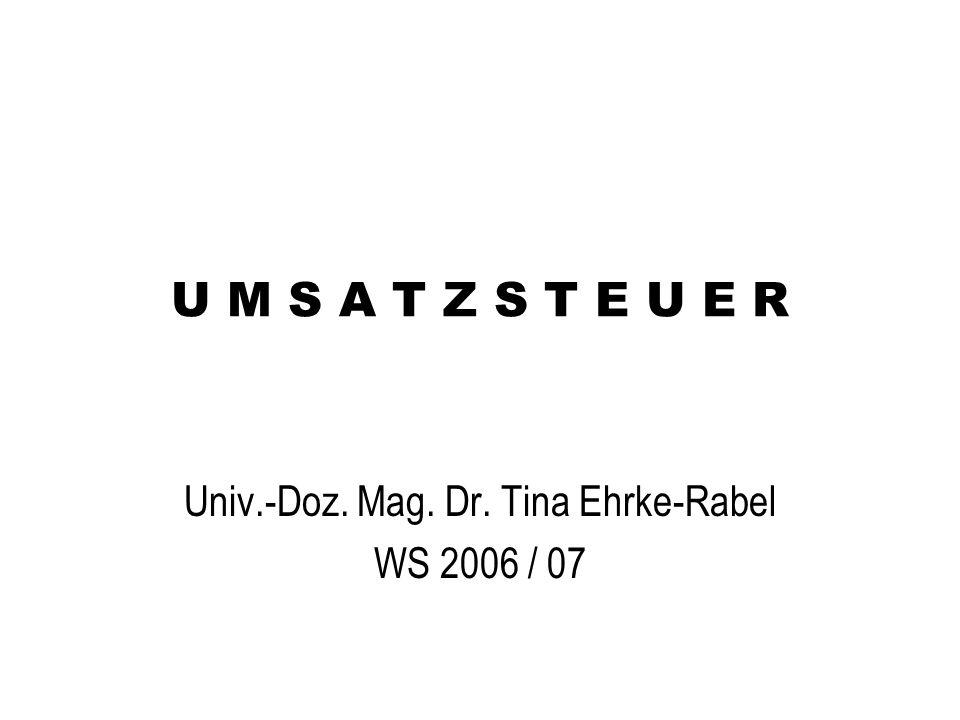 Univ.-Doz. Mag. Dr. Tina Ehrke-Rabel WS 2006 / 07
