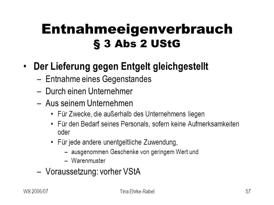 Entnahmeeigenverbrauch § 3 Abs 2 UStG