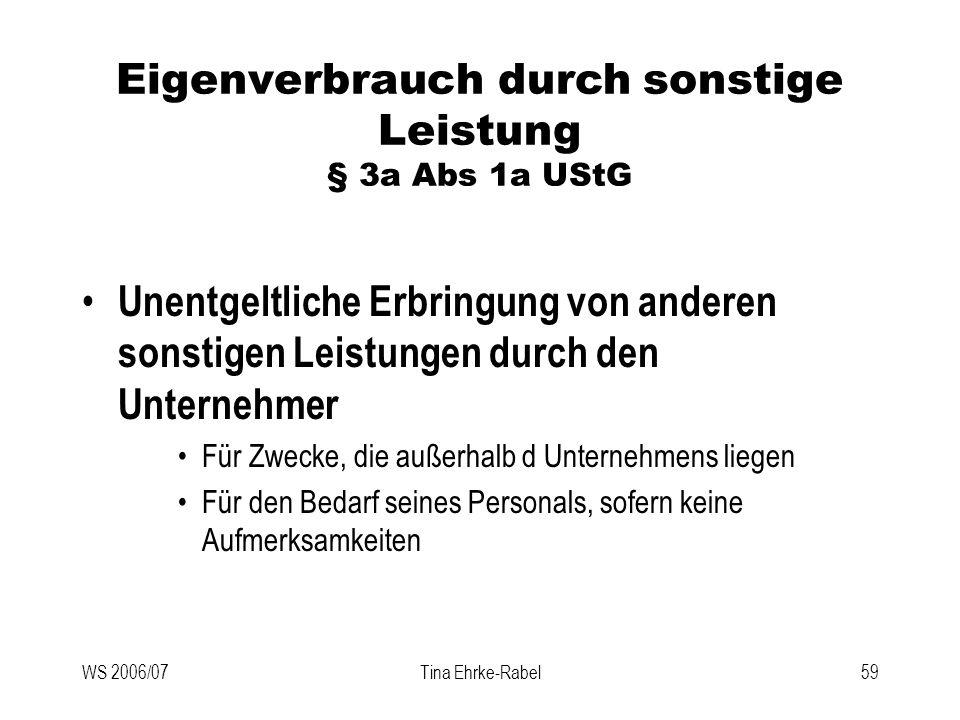 Eigenverbrauch durch sonstige Leistung § 3a Abs 1a UStG