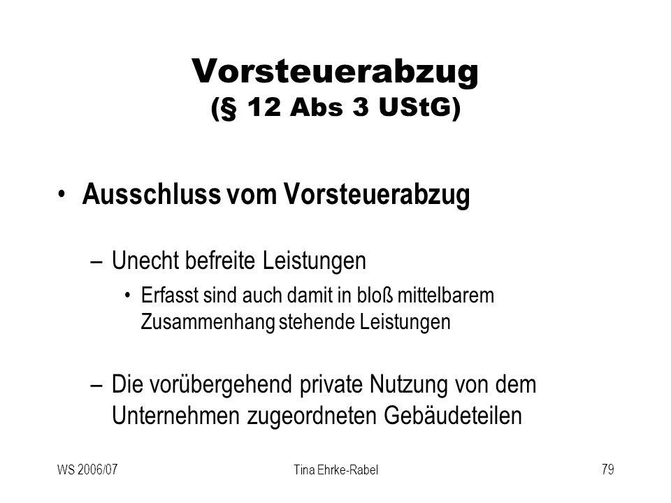 Vorsteuerabzug (§ 12 Abs 3 UStG)