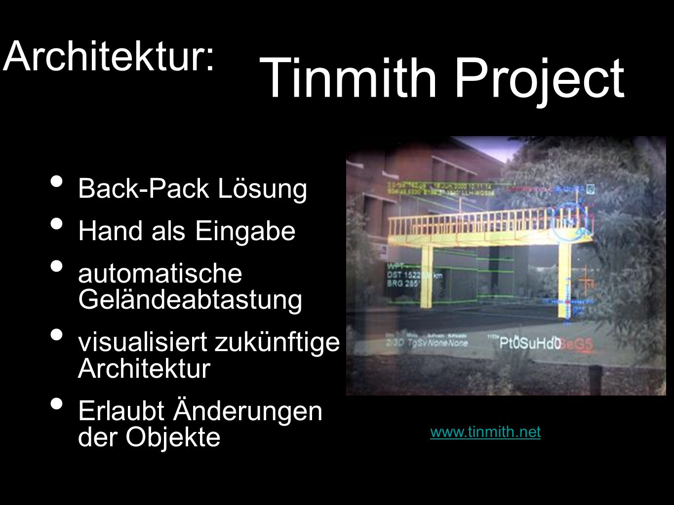 Tinmith Project Architektur: Back-Pack Lösung Hand als Eingabe