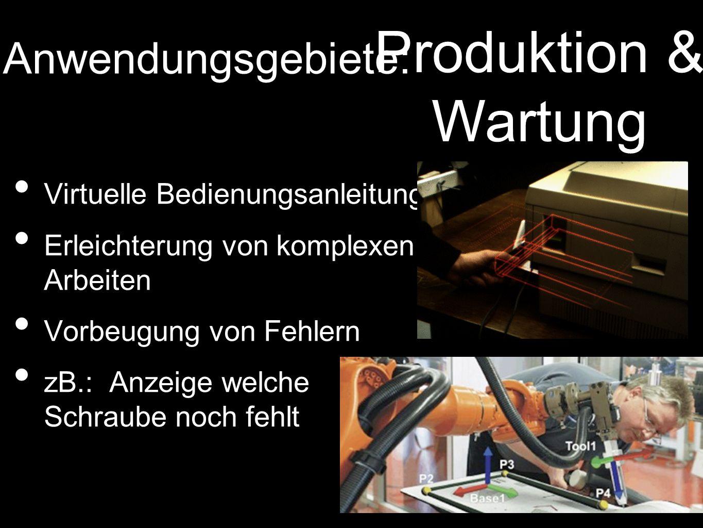 Produktion & Wartung Anwendungsgebiete: