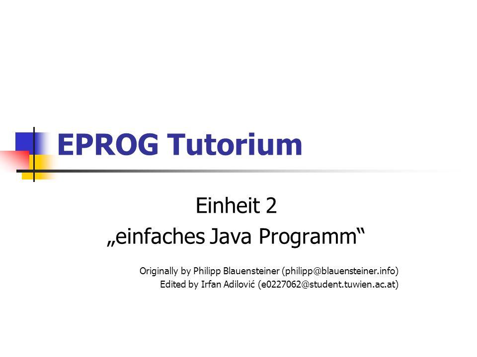 """""""einfaches Java Programm"""