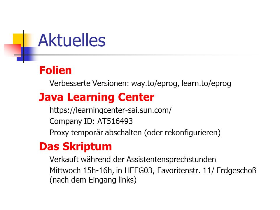 Aktuelles Folien Java Learning Center Das Skriptum