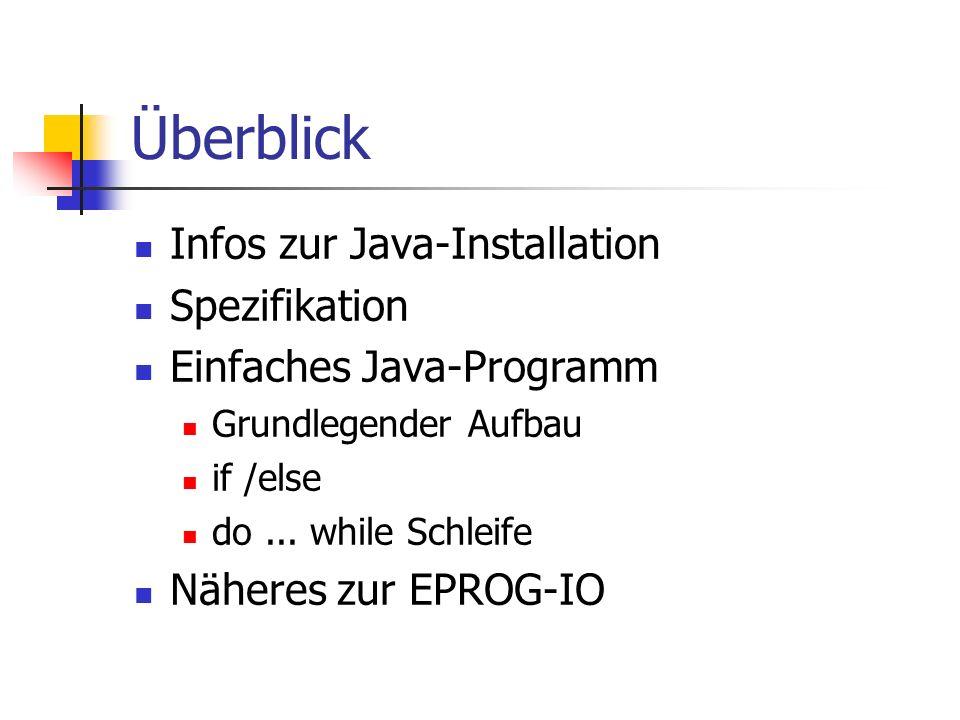 Überblick Infos zur Java-Installation Spezifikation