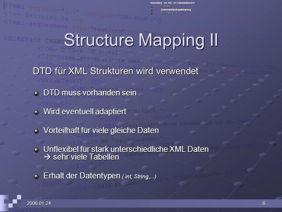 Structure Mapping II DTD für XML Strukturen wird verwendet