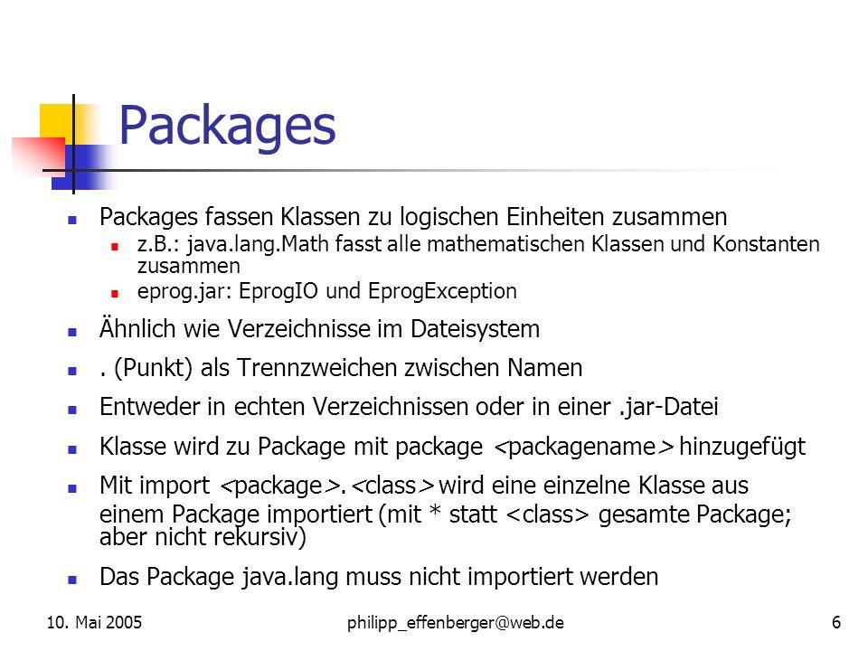 Packages Packages fassen Klassen zu logischen Einheiten zusammen