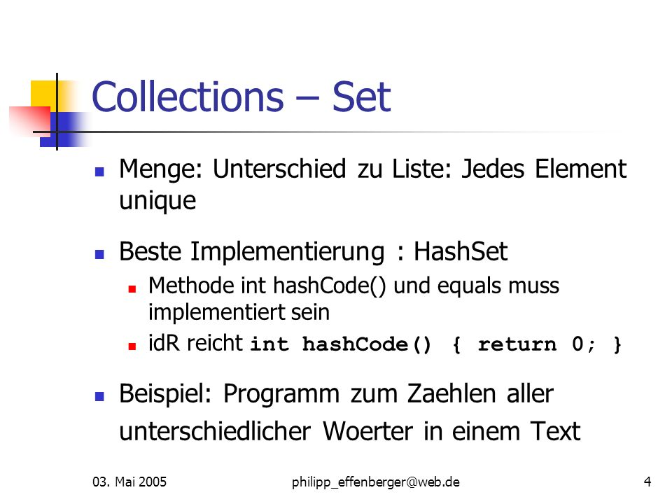 Collections – Set Menge: Unterschied zu Liste: Jedes Element unique