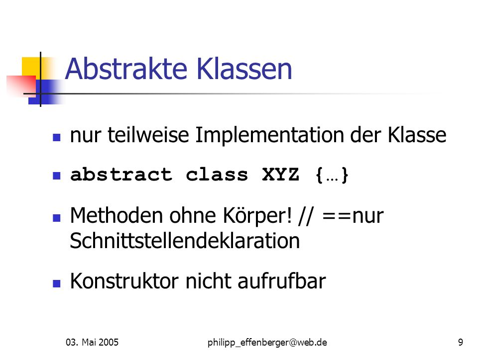 Abstrakte Klassen nur teilweise Implementation der Klasse