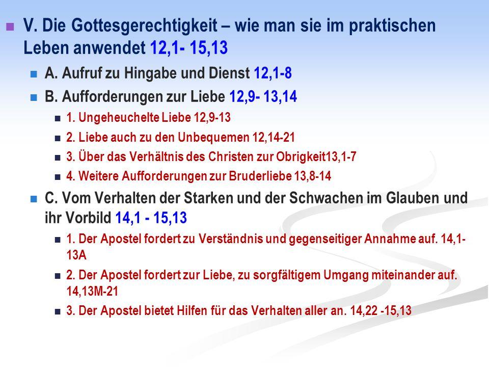 V. Die Gottesgerechtigkeit – wie man sie im praktischen Leben anwendet 12,1- 15,13