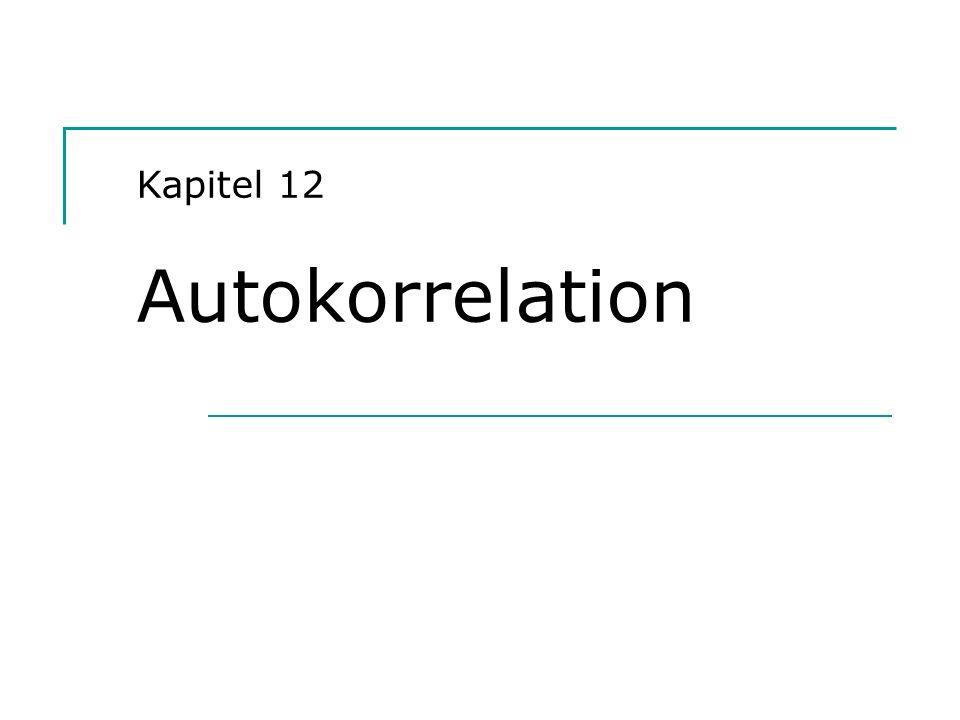 Kapitel 12 Autokorrelation