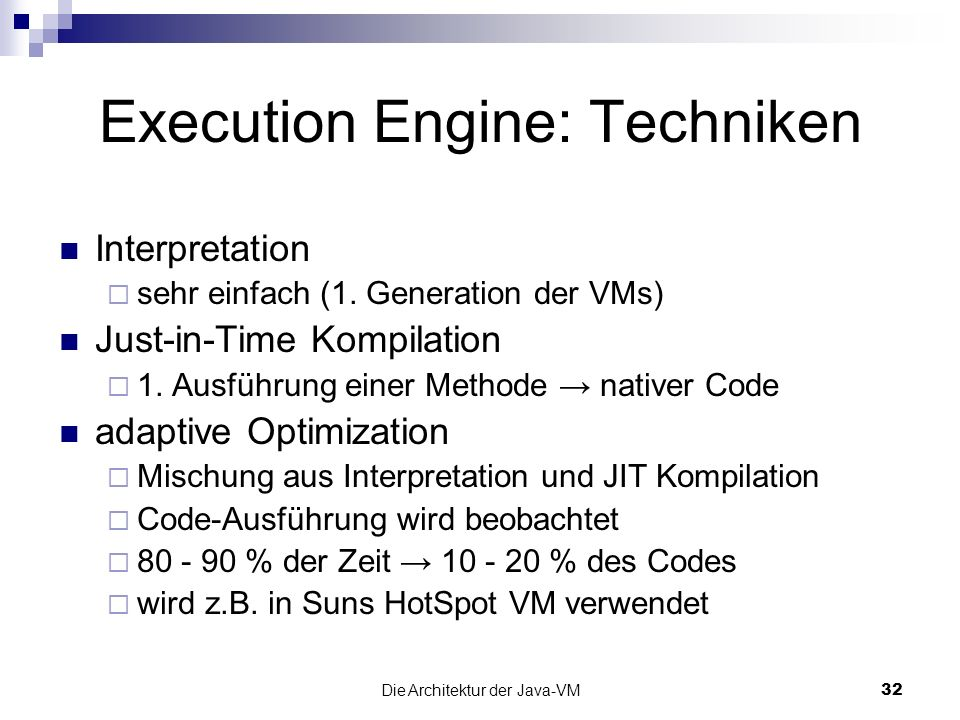 Execution Engine: Techniken
