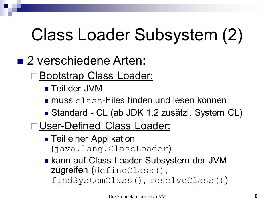 Class Loader Subsystem (2)