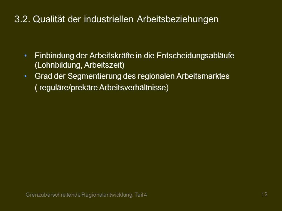 3.2. Qualität der industriellen Arbeitsbeziehungen