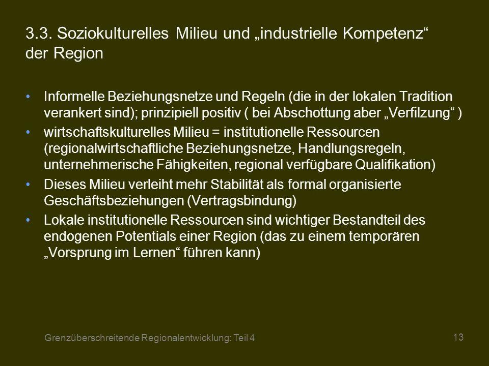 """3.3. Soziokulturelles Milieu und """"industrielle Kompetenz der Region"""
