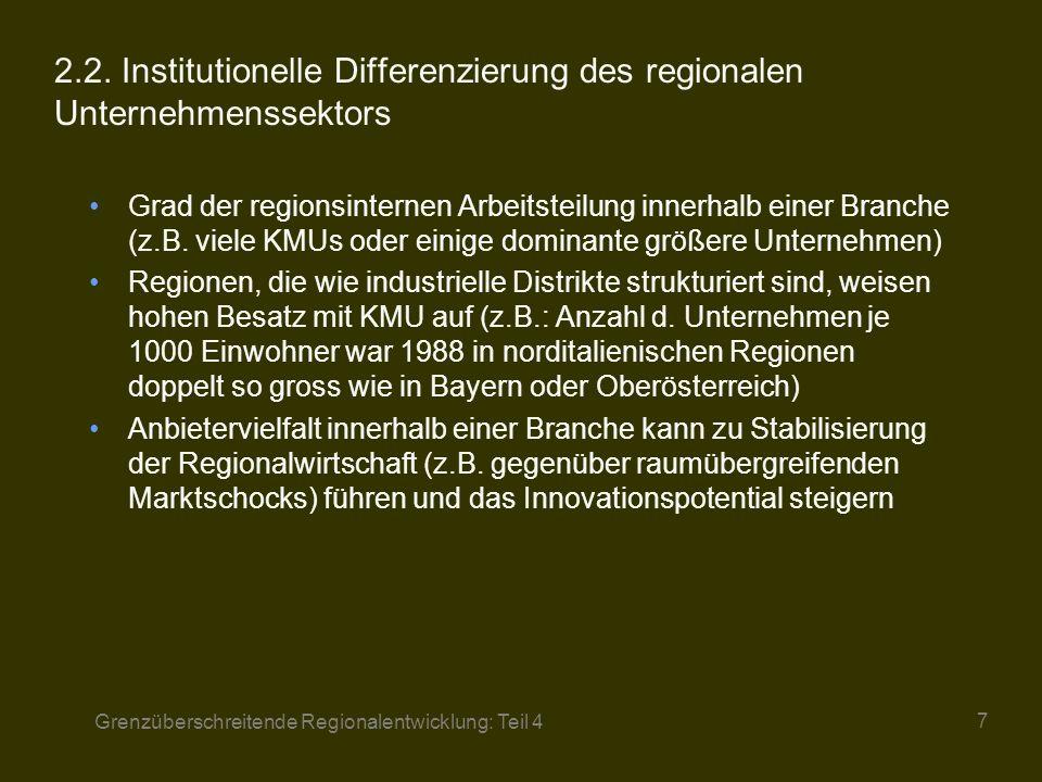 2.2. Institutionelle Differenzierung des regionalen Unternehmenssektors