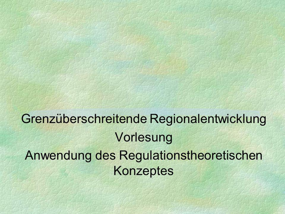Grenzüberschreitende Regionalentwicklung Vorlesung
