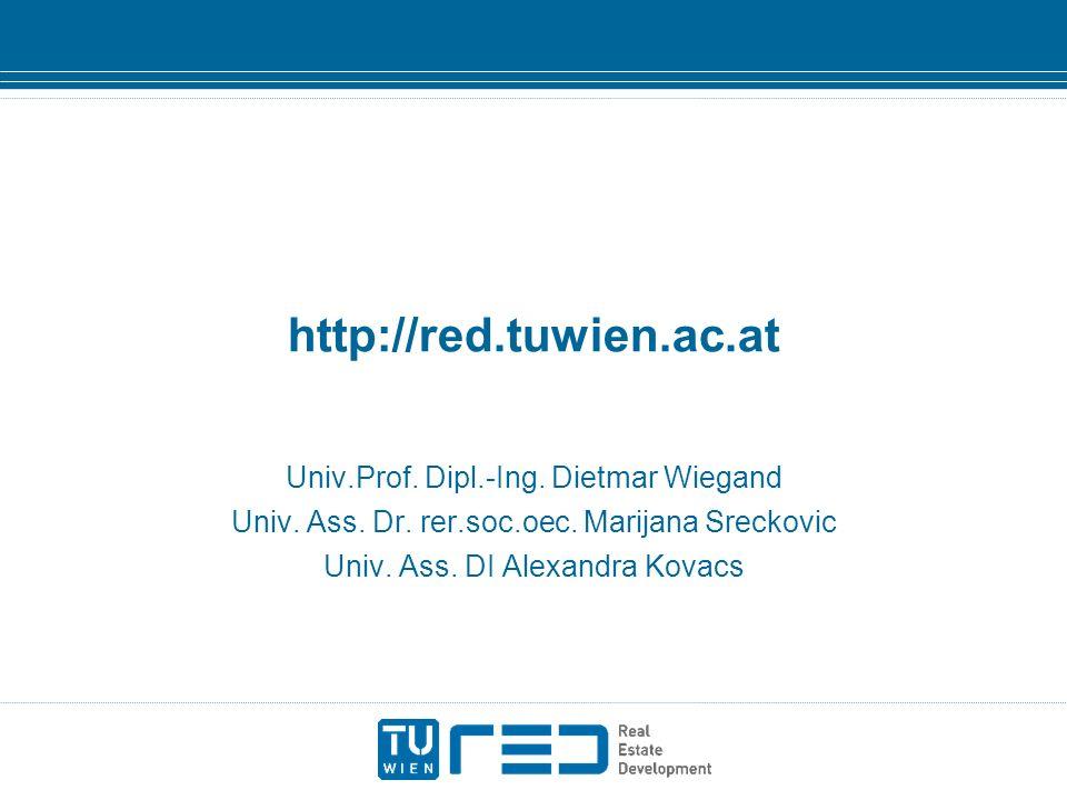 http://red.tuwien.ac.at Univ.Prof. Dipl.-Ing. Dietmar Wiegand