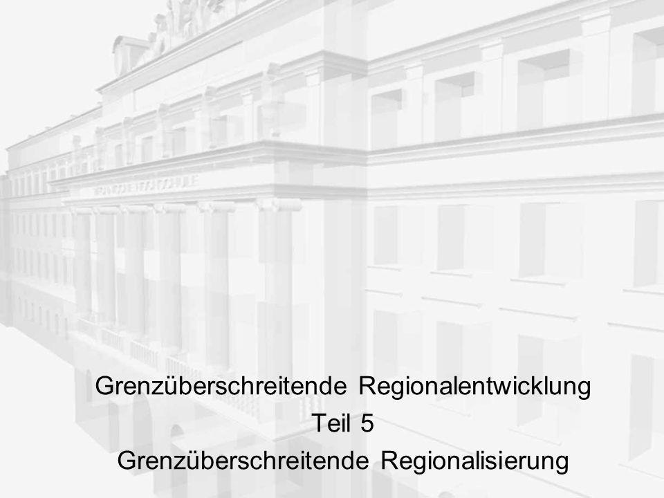 Grenzüberschreitende Regionalentwicklung Teil 5