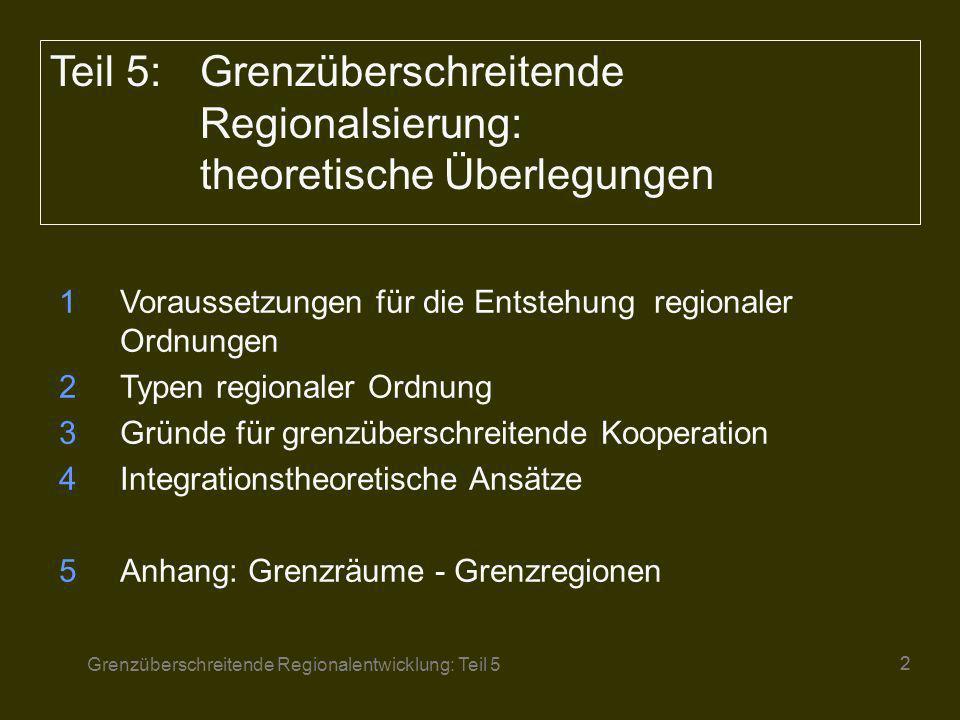 Teil 5: Grenzüberschreitende Regionalsierung: