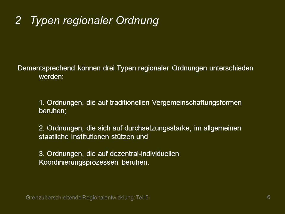 2 Typen regionaler Ordnung