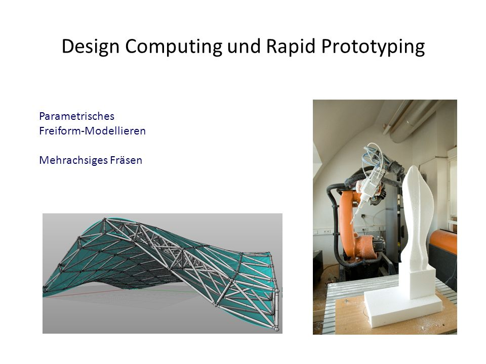 Design Computing und Rapid Prototyping