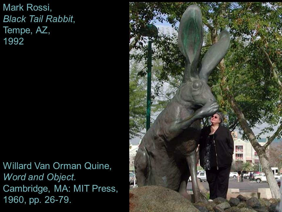 Willard Van Orman Quine, Word and Object. Cambridge, MA: MIT Press,