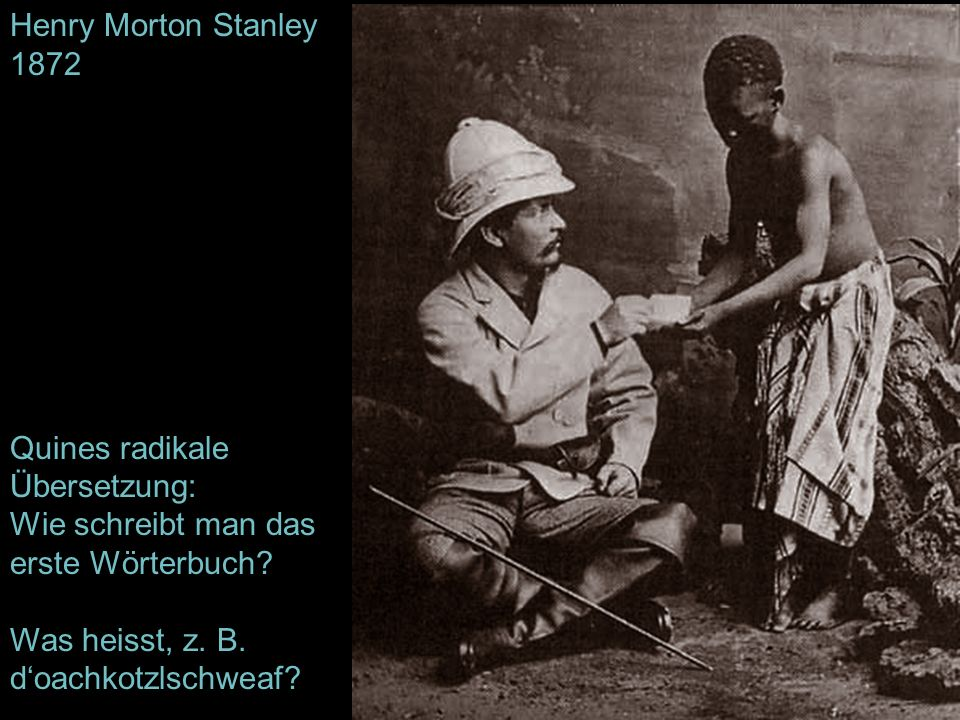Henry Morton Stanley 1872 Quines radikale Übersetzung: