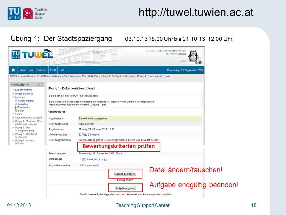 http://tuwel.tuwien.ac.at Übung 1: Der Stadtspaziergang 03.10.13 18.00 Uhr bis 21.10.13 12.00 Uhr.