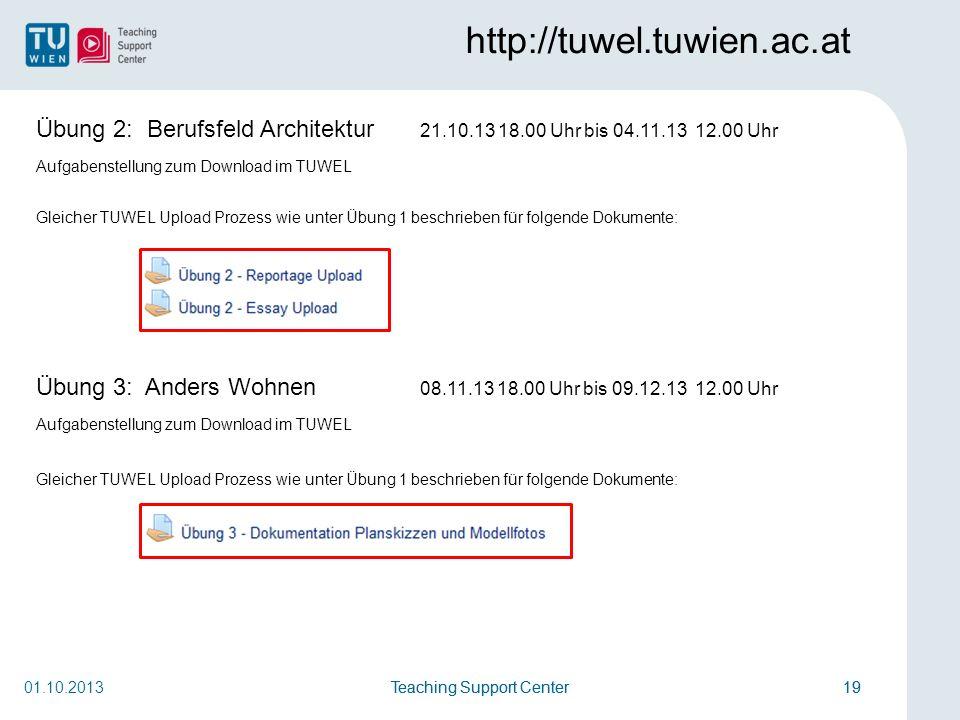 http://tuwel.tuwien.ac.at Übung 2: Berufsfeld Architektur 21.10.13 18.00 Uhr bis 04.11.13 12.00 Uhr.