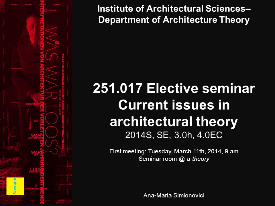 251.017 Elective seminar Current issues in architectural theory