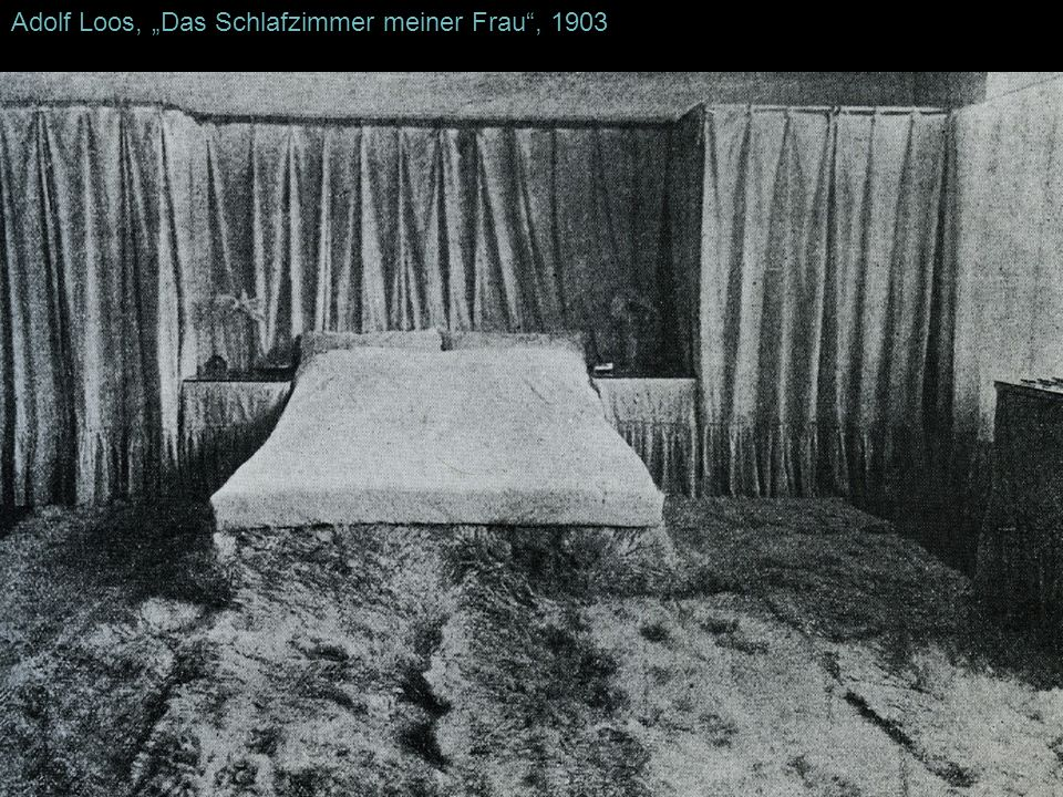 """Adolf Loos, """"Das Schlafzimmer meiner Frau , 1903"""