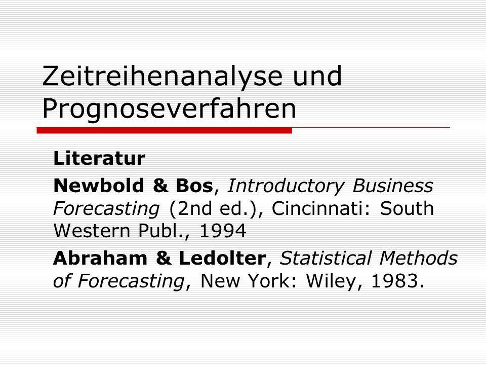 Zeitreihenanalyse und Prognoseverfahren