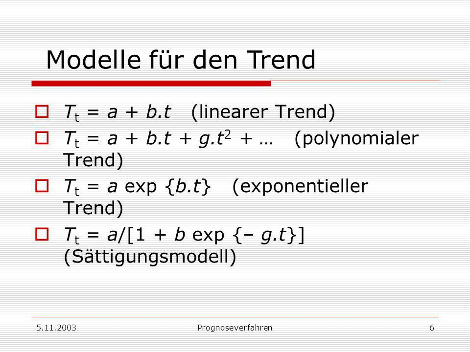 Modelle für den Trend Tt = a + b.t (linearer Trend)